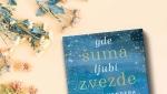 Gde šuma ljubi zvezde – roman koji spaja emocije i fantastiku