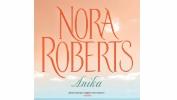 Nova, očaravajuća knjiga fantastične Nore Roberts:  Anika