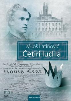Najnoviji roman Miloša Latinovića - Četiri ludila